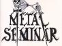 Metal Seminar